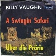 Billy Vaughn And His Orchestra - A Swingin' Safari