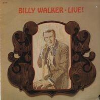 Billy Walker - Billy Walker Live