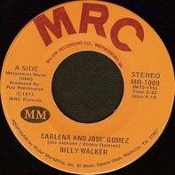 Billy Walker - Carlena And Jose' Gomez