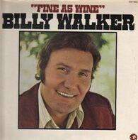 Billy Walker - Fine As Wine