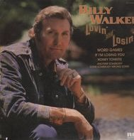 Billy Walker - Lovin' and Losin'