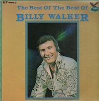 Billy Walker - The Best Of The Best Of