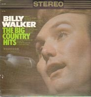 Billy Walker - The Big Country Hits
