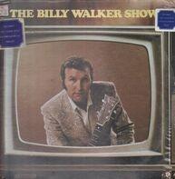 Billy Walker - The Billy Walker Show