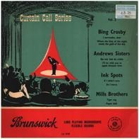 Bing Crosby  / Andrews Sisters a.o. - Curtain Call Series Volume 2