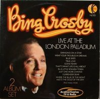 Bing Crosby - Bing Crosby Live At The  London Paladium