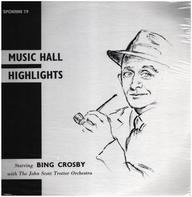 Bing Crosby - Music Hall Highlights