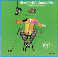 Bing Crosby - Bing Crosby's Greatest Hits (Includes White Christmas)