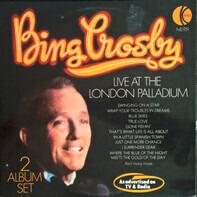 Bing Crosby - Live At The London Palladium