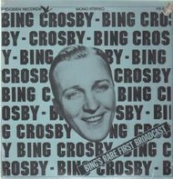 Bing Crosby - Bing's Rare First Broadcast
