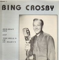 Bing Crosby - Holiday Inn / The Bell´s Of St. Mary´s
