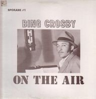 Bing Crosby - On The Air