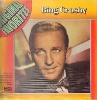 Bing Crosby - Original Favourites