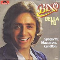 Bino - Bella Tu