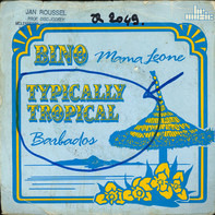 Bino / Typically Tropical - Mama Leone / Barbados