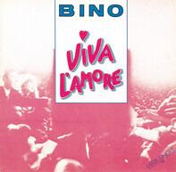 Bino - Viva L'Amore