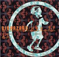Biohazard - How It Is