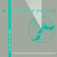Bionic Force - The Age Of The Atom