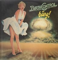 Birth Control - Bang!