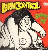 Birth Control - Gamma Ray