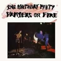 Birthday Party - Prayers On Fire..