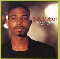 Bitty Mclean - Dedicated To The One I Love