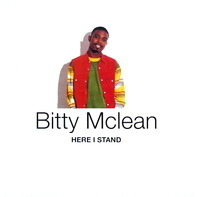 Bitty Mclean - Here I stand