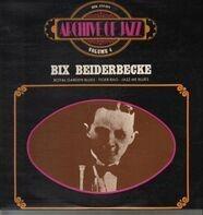 Bix Beiderbecke - Archive Of Jazz Volume 4