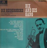 Bix Beiderbecke - Bix And His Gang
