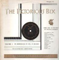 Bix Beiderbecke - The Victorious Bix Volume 1
