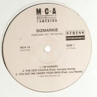 Bizmarkie - I'm Hungry / Mudd Foot