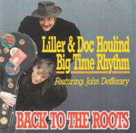 Bjarne 'Liller' Pedersen & Doc Houlind Big Time Rhythm - Back To The Roots