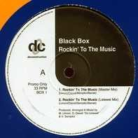 Black Box - Rockin' To The Music