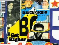 Black Grape - Get Higher