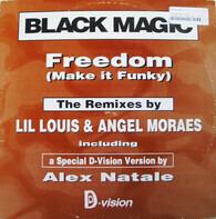 Black Magic - Freedom (Make It Funky)