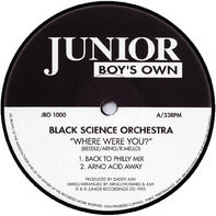 Black Science Orchestra - Where Were You?