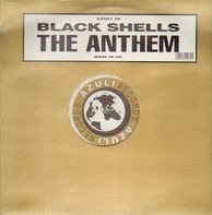 Black Shells - The Anthem