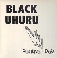 Black Uhuru - Positive Dub
