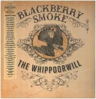 Blackberry Smoke - The Whippoorwill (european Purple Vinyl)