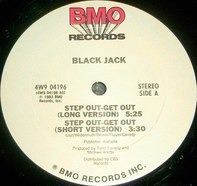 Black Jack - Step Out - Get Out