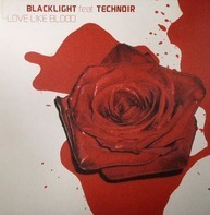 Blacklight - Love Like Blood