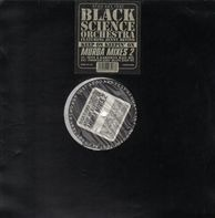 Black Science Orchestra - Keep On Keepin' On (Murda Mixes 2)