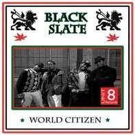 Black Slate - World Citizen