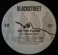 Blackstreet - On The Floor / Can You Feel Me