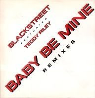 Blackstreet - Baby Be Mine (Remixes)