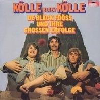 Bläck Fööss - Kölle Bliev Kölle - De Bläck Fööss Und Ihre Grossen Erfolge