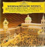 Bläser der Berliner Philharmoniker - Weihnachtliche Weisen