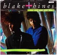 Blake & Hines - Sherry
