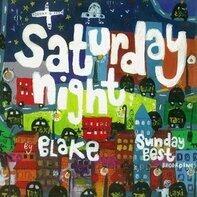 Blake - Saturday Night