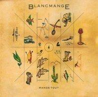 Blancmange - Mange Tout
